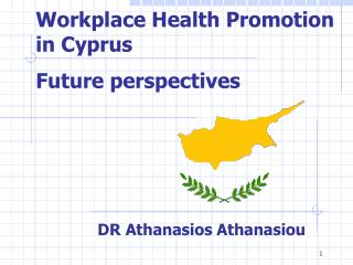 Workplace Health Promotion  in Cyprus Future perspectives