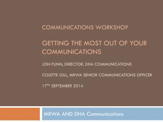 MRWA AND DHA Communications