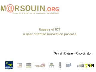 Usages of ICT A user oriented innovation process