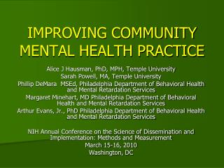 IMPROVING COMMUNITY MENTAL HEALTH PRACTICE