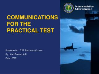 COMMUNICATIONS FOR THE PRACTICAL TEST