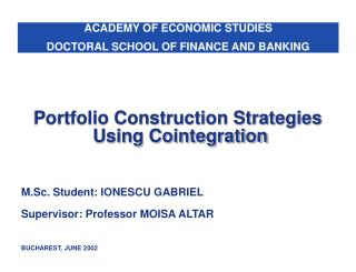 Portfolio Construction Strategies  Using Cointegration