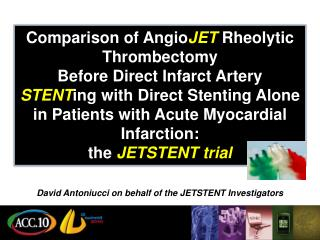 Comparison of AngioJET Rheolytic Thrombectomy Before Direct Infarct Artery STENTing with Direct Stenting Alone in Patien