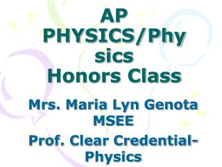 AP PHYSICS/Physics  Honors Class