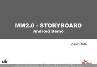 MM2.0 - STORYBOARD Android Demo