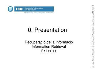 0. Presentation
