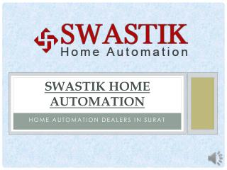 Swastik Home Automation
