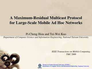 A Maximum-Residual Multicast Protocol for Large-Scale Mobile Ad Hoc Networks