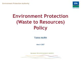 Environment Protection (Waste to Resources) Policy