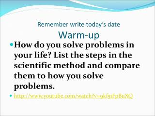 Remember write today's date Warm-up