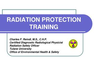 RADIATION PROTECTION TRAINING