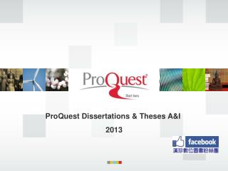 ProQuest Dissertations & Theses A&I   2013