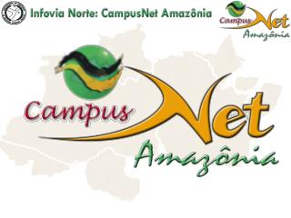 Campus Net Amazonia Telematics Network