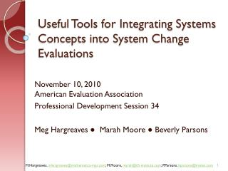 Useful Tools for Integrating Systems  Concepts into System Change Evaluations