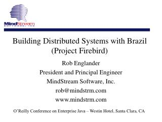 Building Distributed Systems with Brazil (Project Firebird)