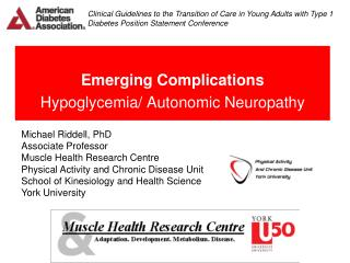 Emerging Complications Hypoglycemia/ Autonomic Neuropathy