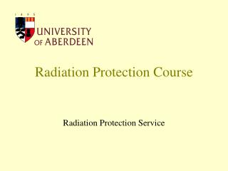 Radiation Protection Course