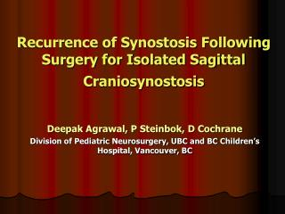 Recurrence of Synostosis Following Surgery for Isolated Sagittal Craniosynostosis