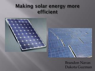 Making solar energy more efficient