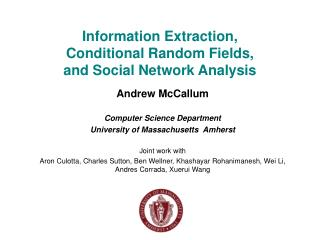 Information Extraction, Conditional Random Fields, and Social Network Analysis