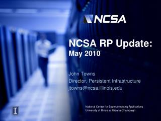 NCSA RP Update: May 2010