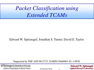 Packet Classification using Extended TCAMs