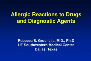 Allergic Reactions to Drugs and Diagnostic Agents