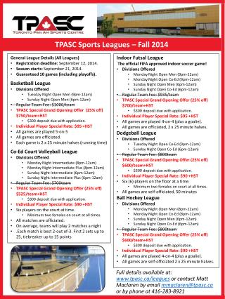General League  Details (All Leagues ) Registration  deadline:  September 12,  2014.