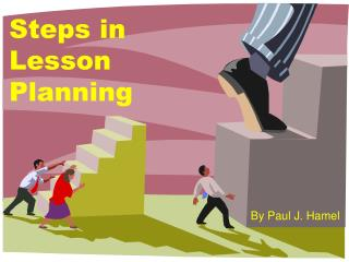 Steps in  Lesson  Planning