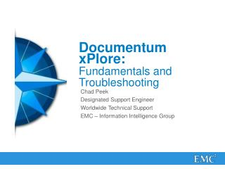 Documentum xPlore:  Fundamentals and Troubleshooting