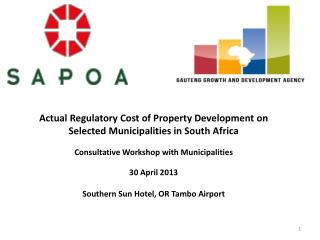 Actual Regulatory Cost of Property Development on Selected Municipalities in South Africa