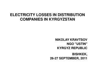 ELECTRICITY LOSSES IN DISTRIBUTION COMPANIES IN KYRGYZSTAN