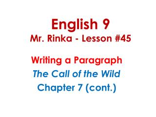 English 9 Mr. Rinka - Lesson #45