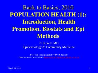 N Birkett, MD Epidemiology & Community Medicine Based on slides prepared by Dr. R. Spasoff