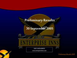 Preliminary Results 30 September 2005
