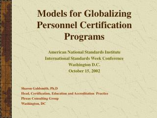 Models for Globalizing  Personnel Certification Programs