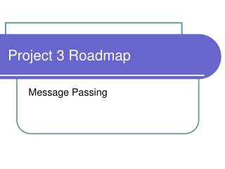 Project 3 Roadmap