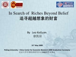 In Search of  Riches Beyond Belief 追寻超越想象的财富