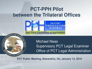PCT-PPH Pilot between the Trilateral Offices