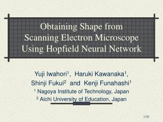 Obtaining Shape from  Scanning Electron Microscope  Using Hopfield Neural Network