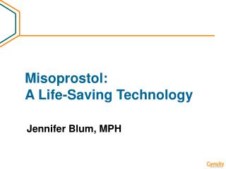 Misoprostol:  A Life-Saving Technology