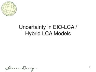 Uncertainty in EIO-LCA / Hybrid LCA Models
