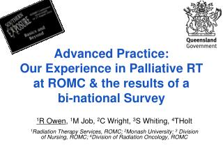 Advanced Practice:  Our Experience in Palliative RT at ROMC & the results of a  bi-national Survey