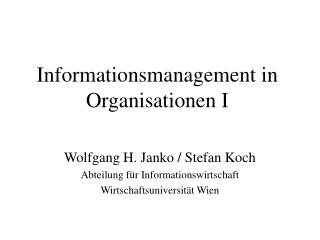 Informationsmanagement in Organisationen I