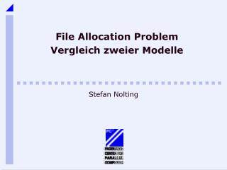 File Allocation Problem Vergleich zweier Modelle