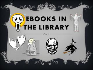 eBooks in  the Library