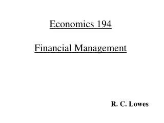 Economics 194 Financial Management
