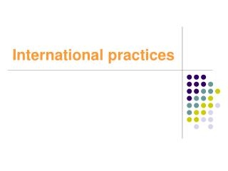 International practices