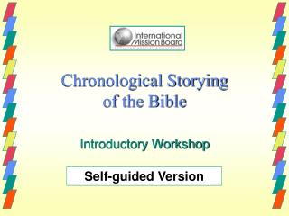 Chronological Storying  of the Bible