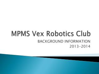 MPMS Vex Robotics Club